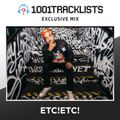 ETC!ETC! - 1001Tracklists Exclusive Mix