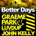 Luvdup live @ Better Days