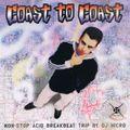 Coast To Coast (Non-Stop Acid Breakbeat Mix) - Mixed by DJ Micro 1997 CD