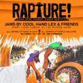 RAPTURE! ::the mix volume 1:: feat Action Jackson, Cool Hand Lex, Monstreau