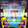 Dreamscape 4 - Proof Of The Pudding Tribute Mix Pt II