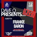 Dave Q Presents... LIVE with Frankie Baron - 12th March 2021