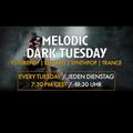 Melodic Dark Tuesday Upload 011 - 19.01.21 (recorded on ParatronixTV)