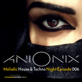 Ani Onix - Melodic House & Techno Night Episode 006 On Loops Radio [April 2020]