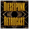 Dieselpunk Retrocast, November 2017 (Veterans Day Patriotic Special)