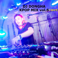 DJ DONGHA KPOP MIX VOL.6 (2015)