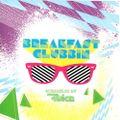 VICE - Breakfast Clubbin Mix