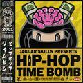 JAGUAR SKILLS HIP-HOP TIME BOMB: 2001