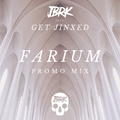 Farium  -  Get Jinxed Promo Mix