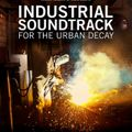 Ancient Methods exclusive mix for Industrial Soundtrack For The Urban Decay
