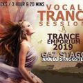 DJ STAGGSTER PRES. VOCAL TRANCE SESSIONS TRANCE EMPORIUM 2019 (GAZ STAGG)