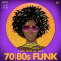 FUNK! 70s and 80s Funk Session LIVE Radio Mix