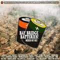 Bay Shit, Nor-Cal, Treacherous Tic, Bailey, Traxamillion, Husalah, Blaze, Bossilera (TheSlyShow.com)