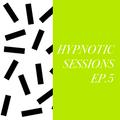 Hypnotic Session 5
