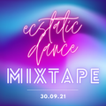 Ecstatic Dance Mixtape 30.09.21 - Tribal, Electronic Cumbia, Raggae, Melodic