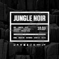 Sho - Jungle Noir 4 - 18.03.2017 - InQbator