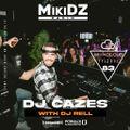 MikiDz Radio September 28th 2021 ft Dj Cazes & Dj Rell