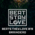 Beats they love 019 by Braindead