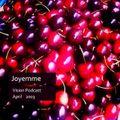 JOYEMME __ Vision Podcast __ April 2003