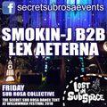 Secret Sub Rosa at Willowman Festival 2018 - Smokin-J / Lex Aeterna B2B