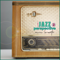 Jazzed uP Groovin' Flowin' Instrumental Hip Hop  Downtempo - That Jazz Perspective 2