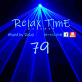 RelaX TimE 79