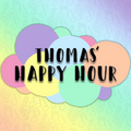Thomas' Happy Hour - 16/12/20