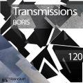 Transmissions 120 with Boris