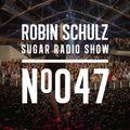 Robin Schulz   Sugar Radio 047