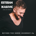 Beyond The Inner Journey #9 - Guest Mix by Esteban Ikasovic