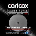 Carl Cox's Cabin Fever - Episode 26