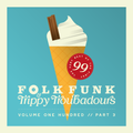 Folk Funk and Trippy Troubadours 100 // Part 3