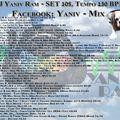 DJ Yaniv Ram - SET105, Tempo 130 BPM