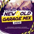 New vs. Old | Garage Mix 2020