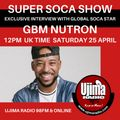 SUPER SOCA SHOW 2020 #8 GBM NUTRON INTERVIEW SPECIAL