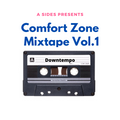 Comfort Zone Mixtape Vol.1
