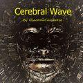 Cerebral Wave Session 53
