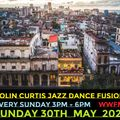 Episode 833: COLIN CURTIS JAZZ DANCE FUSION WWFM SHW #5 SUNDAY 30TH MAY 2021