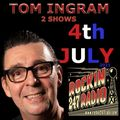Two Shows from TOM INGRAM in 1 File - Jul 4th 2021
