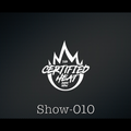 010 -  The Certified Heat Radio Show With Dappa_T_Dj (Fridays 10-12pm)