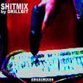 Drillbit - Shit Mix 03-11-2005 [Chase Mix 04]