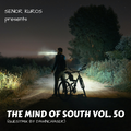 The Mind of South volume 50 - GUESTMIX BY DAWNCHASER