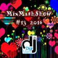 MixMashShow #13 2016 by DJ DigiMark