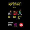 Drop The Beat EP 14 with DJ Ron Jon - Gene King and special guest Watts is Live