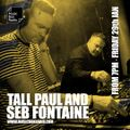 The Radio Show with Seb Fontaine & Tall Paul - Friday 29th January 2021