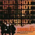 Gunshot - The Singles 1994