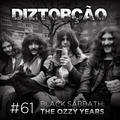 Diztorção #61 Black Sabbath - The Ozzy Years