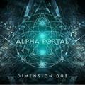 Alpha Portal - Dimension 003 MIX