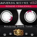 Shane Talon - Universal Old School REGGAE MiX Vol 2