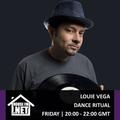 Louie Vega - Dance Ritual 26 OCT 2018